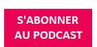 S'abonner au podcast