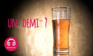 un demi de biere