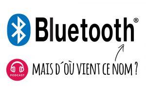 bluetooth origine nom