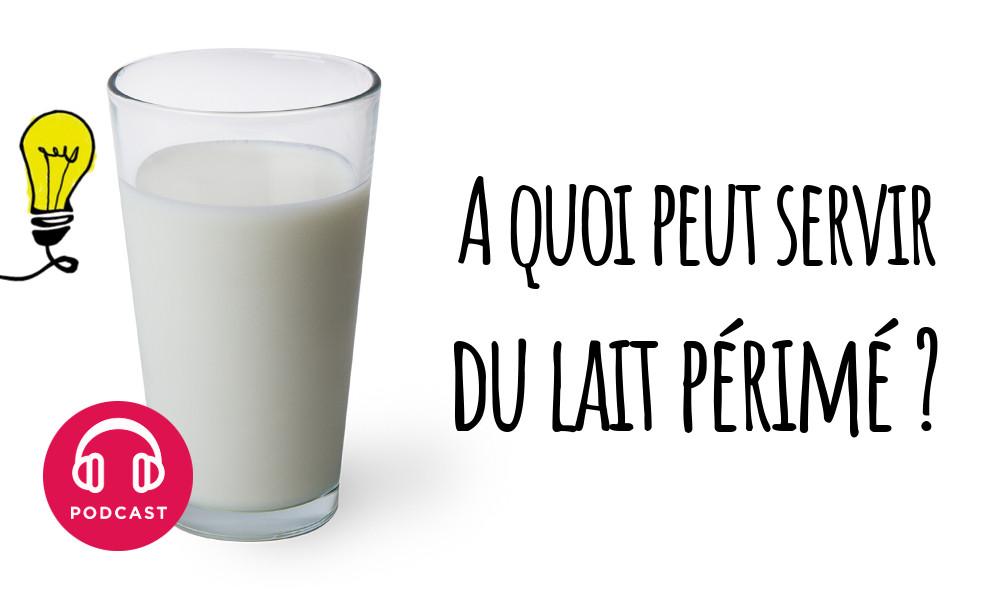 lait perime