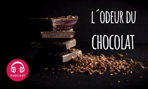 odeur de chocolat
