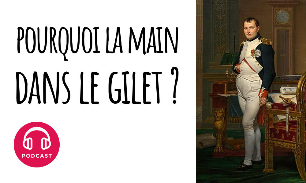 Mettait Napoléon Pourquoi Main Il Son Dans Gilet Sa 8Owk0nP